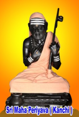 Sri Kanchi Maha Periyavar